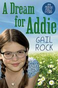 A Dream for Addie, Gail Rock