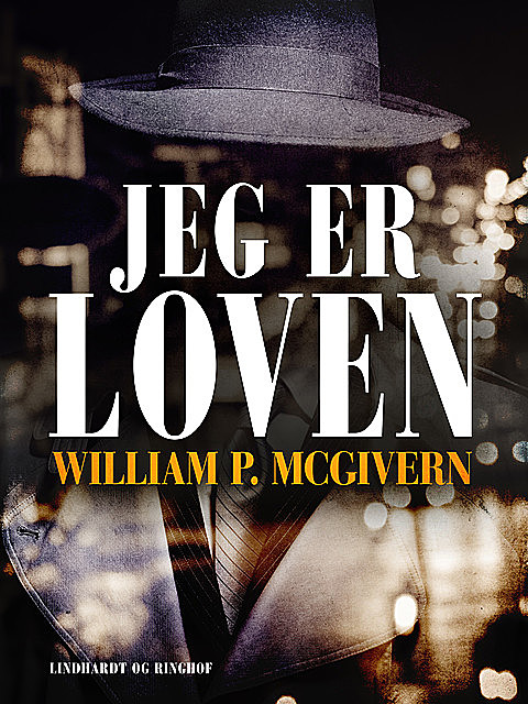 Jeg er loven, William P. Mcgivern