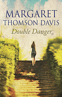 Double Danger, Margaret Thomson Davis