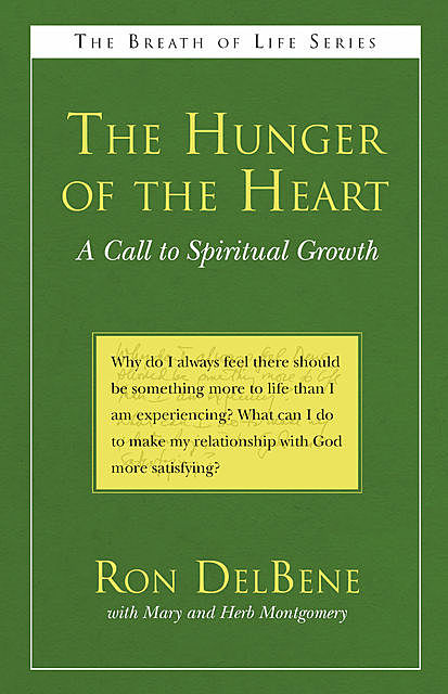 The Hunger of the Heart, Ron DelBene