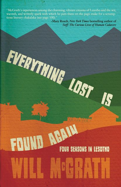 Everything Lost Is Found Again, Will McGrath