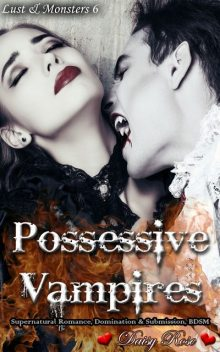 Possessive Vampires, Daisy Rose