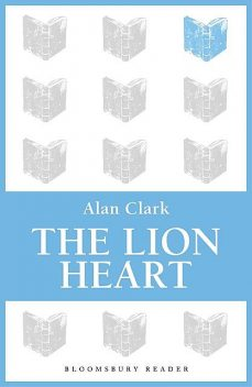 The Lion Heart, Alan Clark