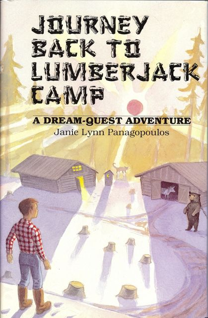 Journey Back to Lumberjack Camp, Janie Lynn Panagopoulos