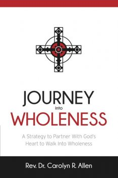 Journey Into Wholeness, Allen