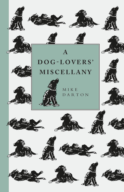 A Dog-Lover's Miscellany, Mike Darton