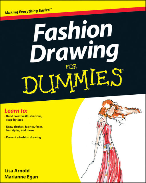 Fashion Drawing For Dummies, Lisa Arnold, Marianne Egan