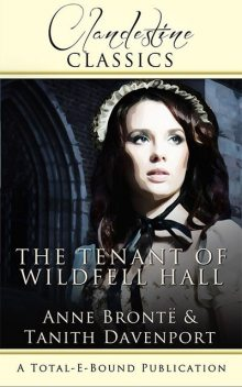 The Tenant of Wildfell Hall, Tanith Davenport
