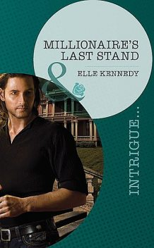 Millionaire's Last Stand, Elle Kennedy