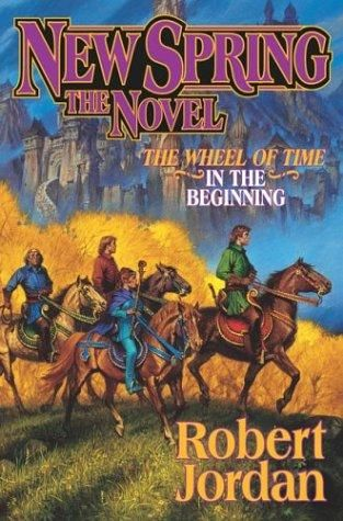 The Wheel of Time: Prequel. Book 2. New Spring, Robert Jordan