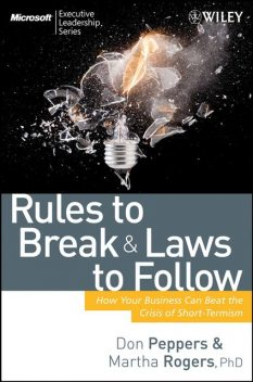 Rules to Break and Laws to Follow, Don Peppers, Martha Rogers