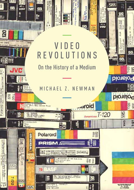 Video Revolutions, Michael Newman