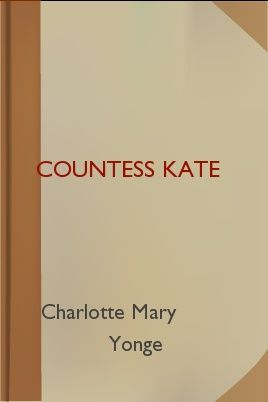 Countess Kate, Charlotte Mary Yonge