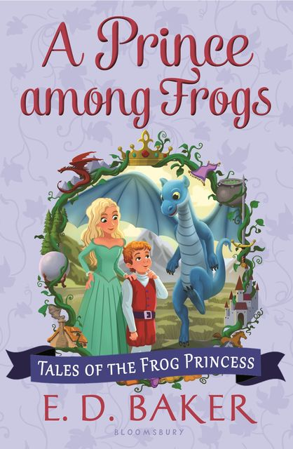 A Prince among Frogs, E.D.Baker