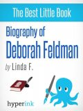 Biography of Deborah Feldman, The Team
