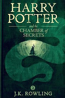 Harry Potter 2 - Harry Potter and the Chamber of Secrets, J. K. Rowling