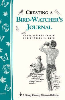 Creating a Bird-Watcher's Journal, Charles Roth, Clare Walker Leslie