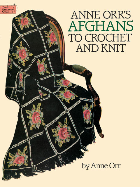 Anne Orr's Afghans to Crochet and Knit, Anne Orr