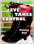 Eve Takes Control – Volume One, Frederick Hambling, Ilse Becker-Taylor, Maria Wain-Vincent, Malkin Jamali