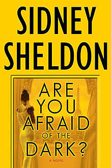 Are You Afraid Of The Dark, Sidney Sheldon