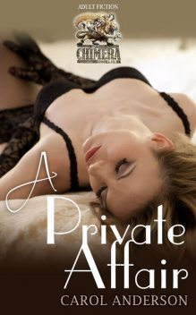 A Private Affair, Carol Anderson