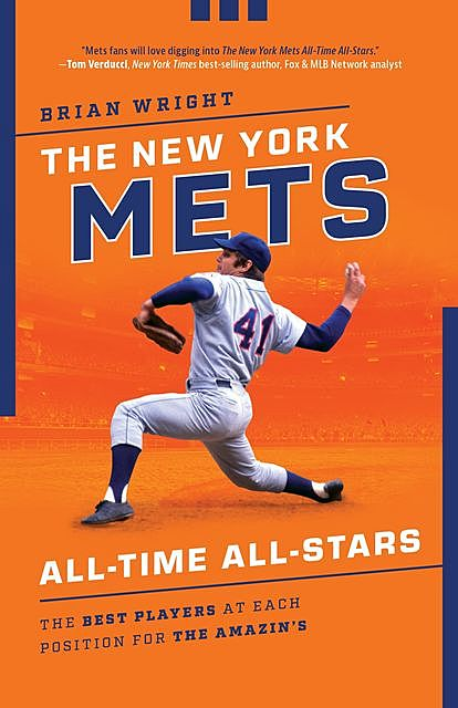 The New York Mets All-Time All-Stars, Brian Wright