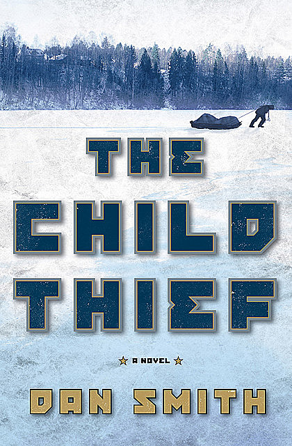 The Child Thief, Dan Smith
