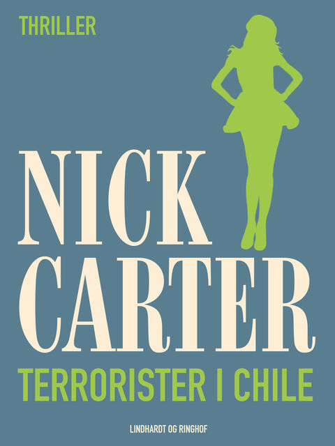 Terrorister i Chile, Nick Carter