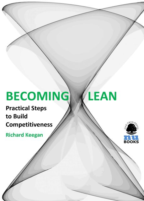 Becoming Lean, Richard Keegan