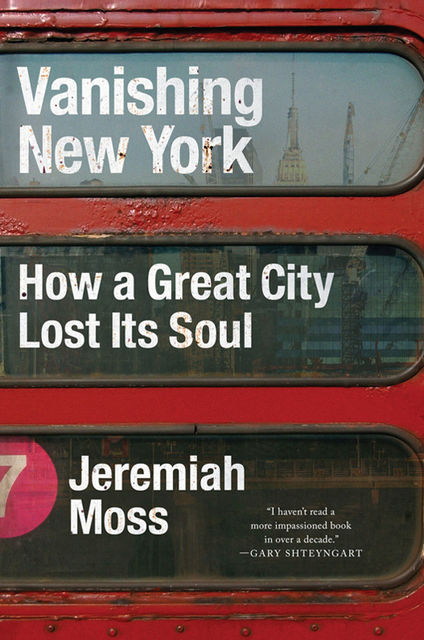 Vanishing New York, Jeremiah Moss