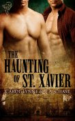 The Haunting of St. Xavier, Carol Lynne, T.A.Chase