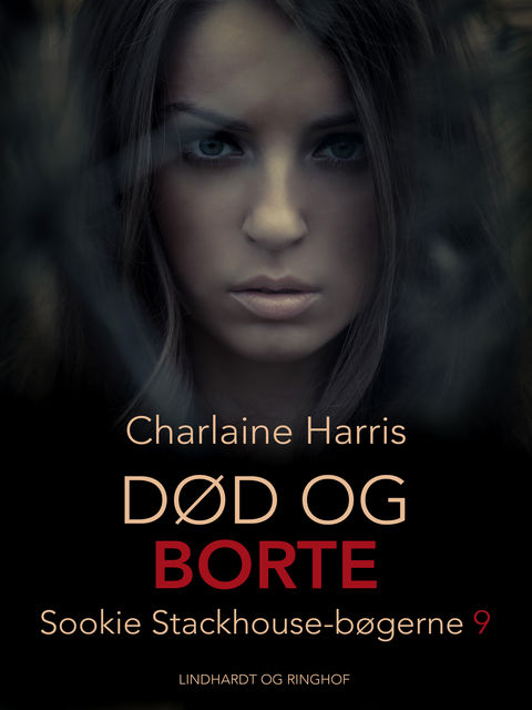 True Blood 9 – Død og borte, Charlaine Harris
