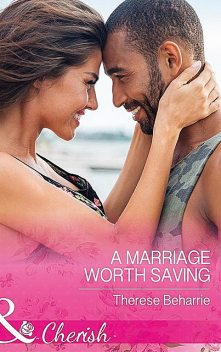 A Marriage Worth Saving, Therese Beharrie
