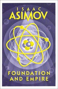 Foundation and Empire, Isaac Asimov