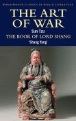 The Art of War / The Book of Lord Shang, Sun Tzu, Shang Yang