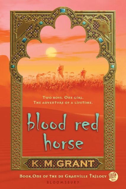 Blood Red Horse, K.M.Grant
