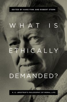 What Is Ethically Demanded, Hans Fink, Robert Stern