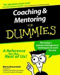 Coaching and Mentoring For Dummies, Marty Brounstein