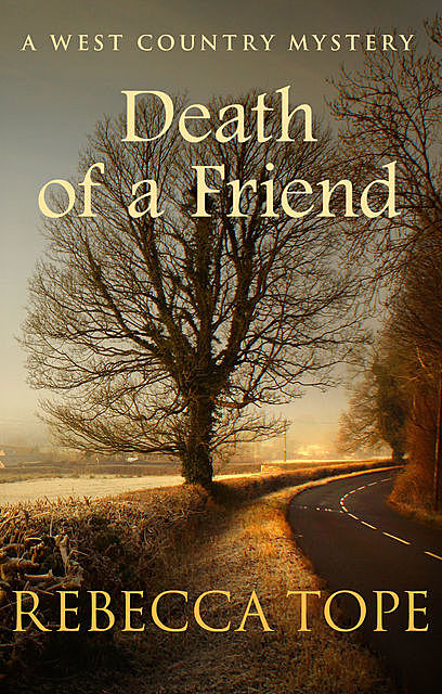 Death of a Friend, Rebecca Tope
