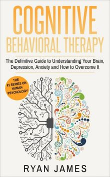 Cognitive Behavioral Therapy, James Ryan