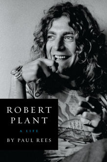 Robert Plant, Paul Rees