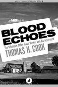 Blood Echoes, Thomas Cook