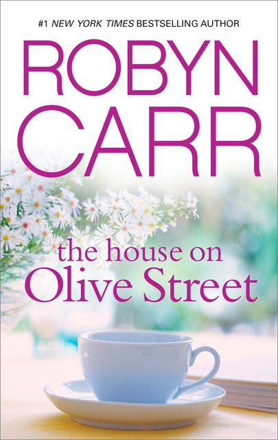 The House on Olive Street, Robyn Carr