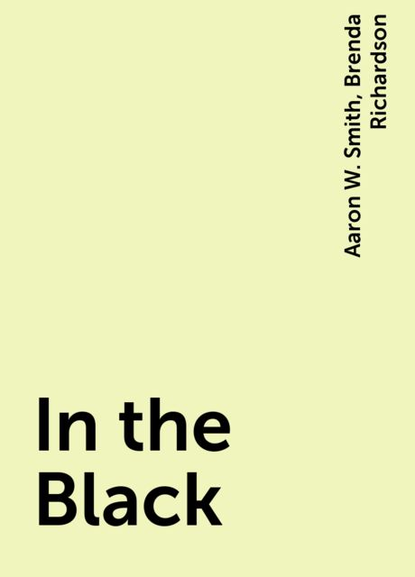 In the Black, Brenda Richardson, Aaron W. Smith