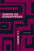 Gideon og kidnapperen, J.J. Marric