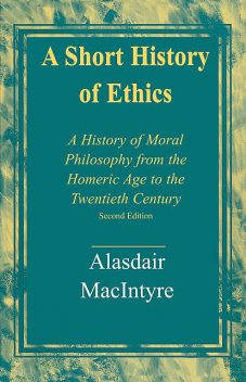A Short History of Ethics, Alasdair MacIntyre