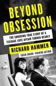 Beyond Obsession, Richard Hammer