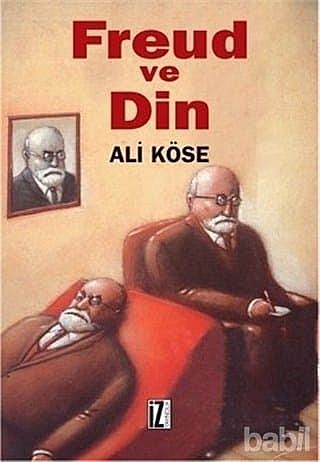 Freud ve Din, Ali Köse