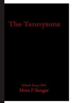 The Tennysons, Mora P. Siregar