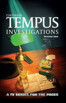 Tempus Investigations – Season Two, Claus Holm